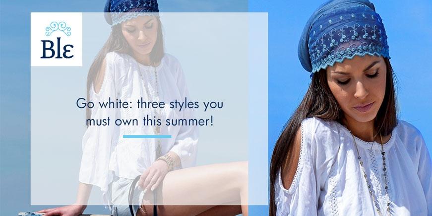 Ακολουθήστε το λευκό. Τρείς στιλιστικές επιλογές που πρέπει να έχετε αυτό το καλοκαίρι