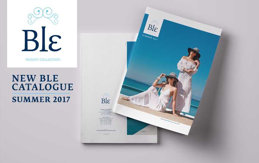Νέος κατάλογος Ble – Άνοιξη Καλοκαίρι 2017